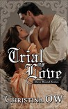 Trial of Love (Slave Bound Series, #1)