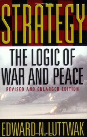 Strategy: The Logic of War and Peace