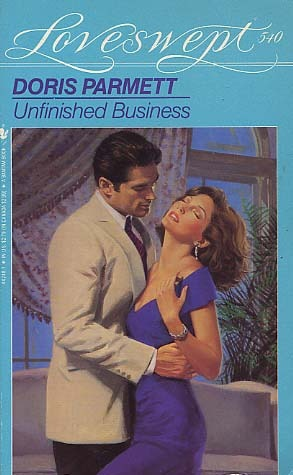 Unfinished Business (Loveswept No. 540)