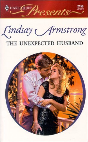 The Unexpected Husband by Lindsay Armstrong