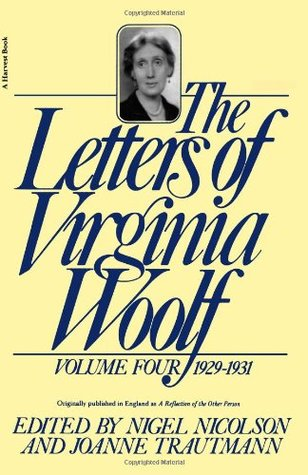 The Letters of Virginia Woolf: Volume Four, 1929-1931