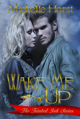 Wake Me Up by Michelle Horst