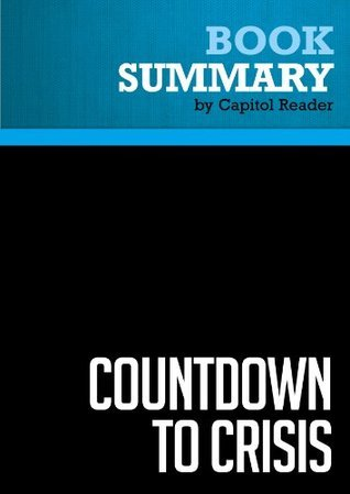 Summary of Countdown to Crisis: The Coming Nuclear Showdown with Iran - Kenneth R. Timmerman
