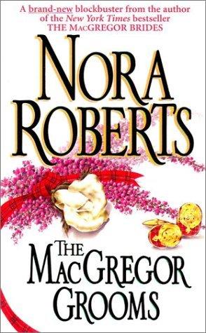 The MacGregor Grooms (MacGregors, #8)