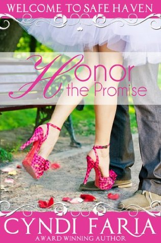 A Promise Worth Honoring Promises Collection 3 By Cyndi Faria