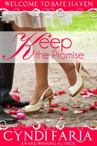 A Promise Worth Keeping Promises Collection 1 By Cyndi Faria