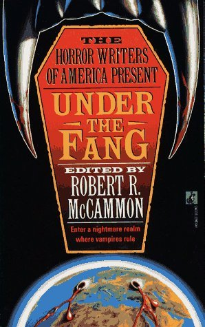 Under the Fang by Robert R. McCammon