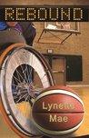 Rebound by Lynette Mae