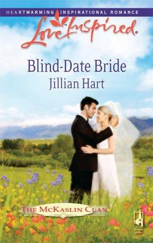 Blind-Date Bride (The McKaslin Clan: Series 4, #1)