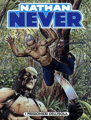 Nathan Never n. 129: I prigionieri dell'isola