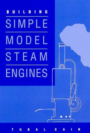 Building Simple Model Steam Engines