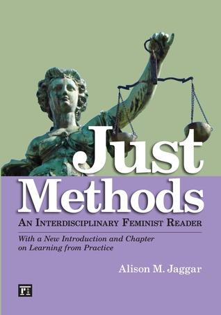 Just Methods by Alison M. Jaggar