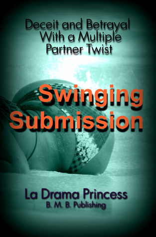 swinging-submission-deceit-and-betrayal-with-a-multiple-partner-twist