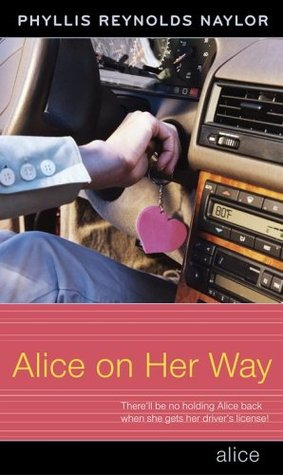 Alice on Her Way by Phyllis Reynolds Naylor