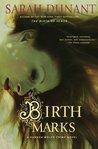 Birth Marks (Hannah Wolfe, #1)