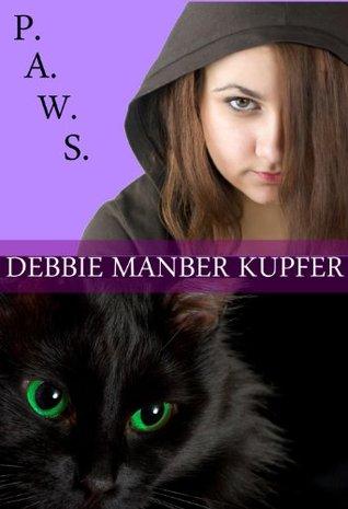 Ebook P.A.W.S. by Debbie Manber Kupfer TXT!