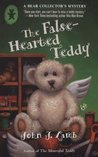 The False-Hearted Teddy (A Bear Collector's Mystery, #2)