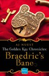 Braedric's Bane (Golden Key Chronicles, #4)