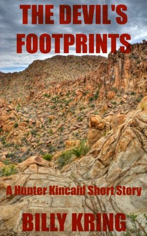 The Devil's Footprints - A Hunter Kincaid Short Story