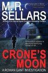 Crone's Moon (A Rowan Gant Investigation #5)