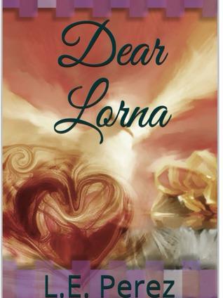 Dear Lorna