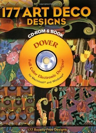 177 Art Deco Designs (Dover Full-Color Electronic Design) (CD-ROM and Book)