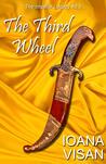 The Third Wheel by Ioana Visan