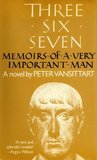 Three Six Seven: Memoirs of a Very Important Man