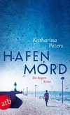 Hafenmord by Katharina Peters