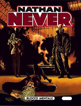 Nathan Never n. 71: Blocco mentale