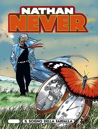 Nathan Never n. 72: Il sogno della farfalla