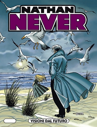 Nathan Never n. 92: Visioni dal futuro