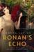 Ronan's Echo by Joanne van Os