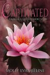 Captivated (Makilien Trilogy)