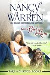 Kiss a Girl in the Rain (Take a Chance #1)