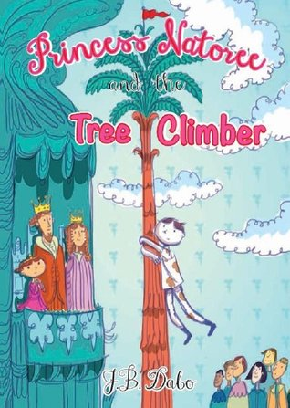 Princess Natoree and the Tree Climber