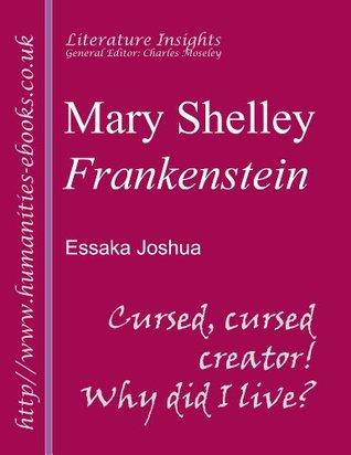 Mary Shelley:' Frankenstein' (Literature Insights)