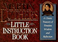 Little Instruction Book: A Classic Treasury of Timeless Wisdom & Reflection