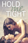 Hold Me Tight (Take Me Now, #3)