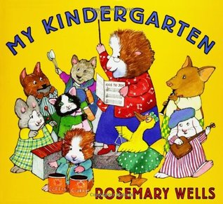 Ebook My Kindergarten by Rosemary Wells TXT!