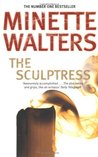 The Sculptress by Minette Walters