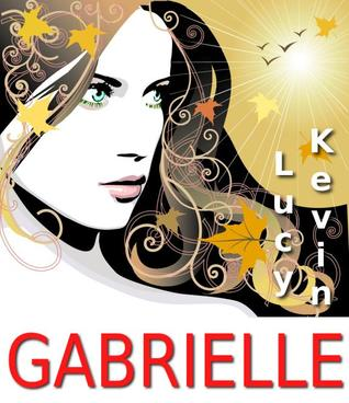 Gabrielle by Lucy Kevin