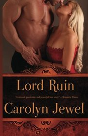 Ebook Lord Ruin by Carolyn Jewel DOC!