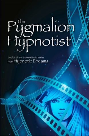 The Pygmalion Hypnotist by Angraecus Daniels