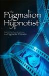 The Pygmalion Hypnotist (Darren Braid, Hypnotist, #2)