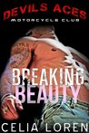 Breaking Beauty: Devils Aces MC (Vegas Titans, #2)