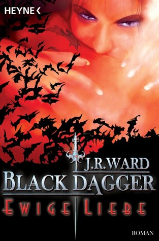 Ewige Liebe (Black Dagger Brotherhood, #3)