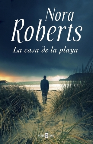 La casa de la playa by Nora Roberts