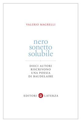 Nero sonetto solubile by Valerio Magrelli
