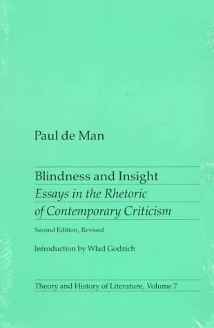 blindness and insight essays in the rhetoric of contemporary  14173